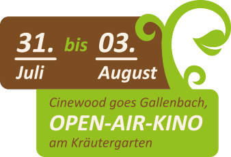 Cinewood goes Gallenbach - 31.07. - 03.08.2019
